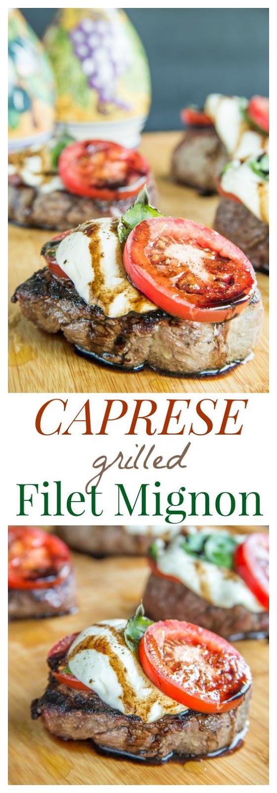 Caprese Grilled Filet Mignon
