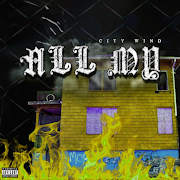 "City Wind (@Citywind111680) - ""All My"" (Video)"