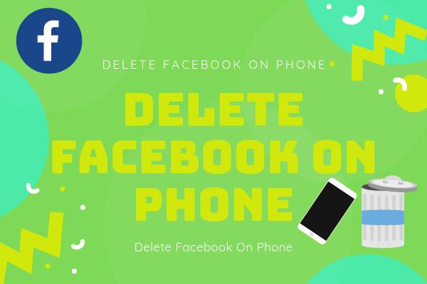 Delete Facebook On Phone