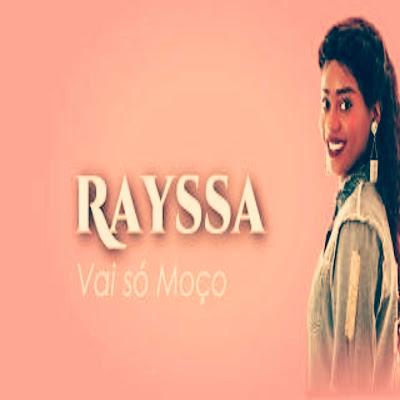 Rayssa - Vai Só Moço