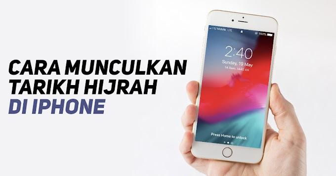 Cara Munculkan Tarikh Hijrah Di iPhone