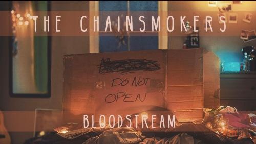 Lirik Bloodstream The Chainsmokers Terjemahan