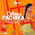 (Download Audio)Catrima-Pachika(New Mp3 )