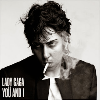 Lady Gaga - Yoü And I