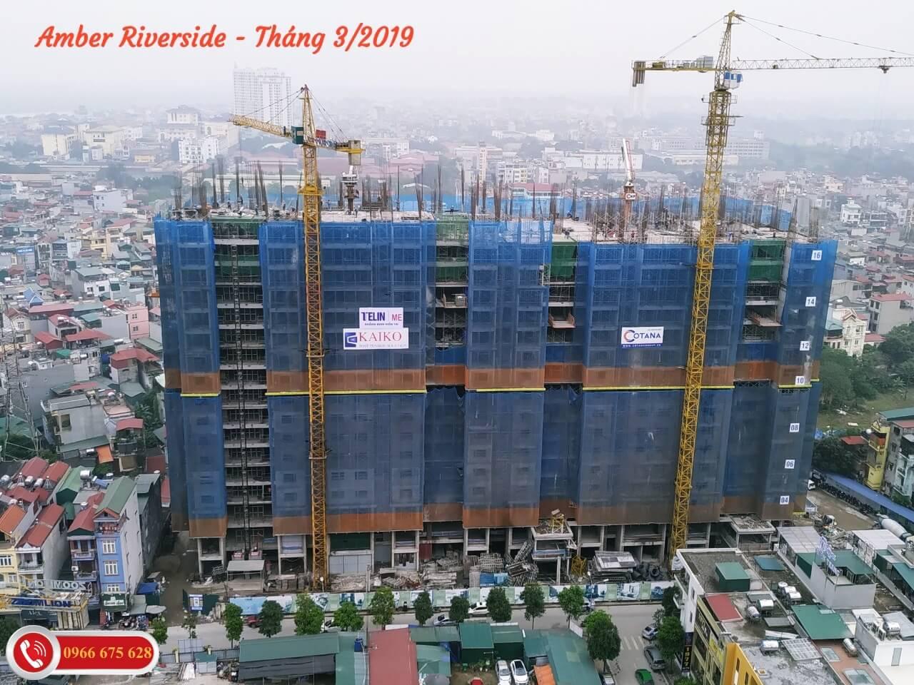 Tiến độ xây dựng dự án Amber Riverside tháng 3/2019