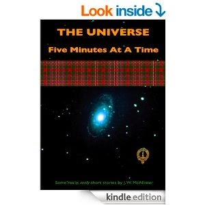 http://www.amazon.com/Universe-Five-Minutes-At-Time-ebook/dp/B00DIHUSUE/ref=la_B00DA1ZSFI_1_4?s=books&ie=UTF8&qid=1403296154&sr=1-4