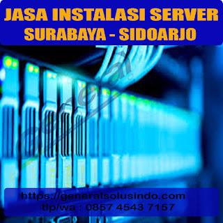 jasa instalasi server surabaya dan sidoarjo