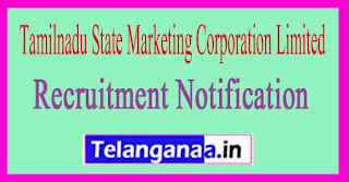 Tamilnadu State Marketing Corporation Limited TASMAC Recruitment Notification 2017
