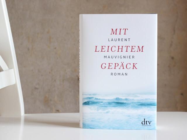 ktinka.com | Laurent Mauvignier - Mit leichtem Gepäck | Rezension