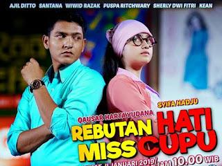 Nama dan biodata pemain ftv Rebutan Hati Miss Cupu