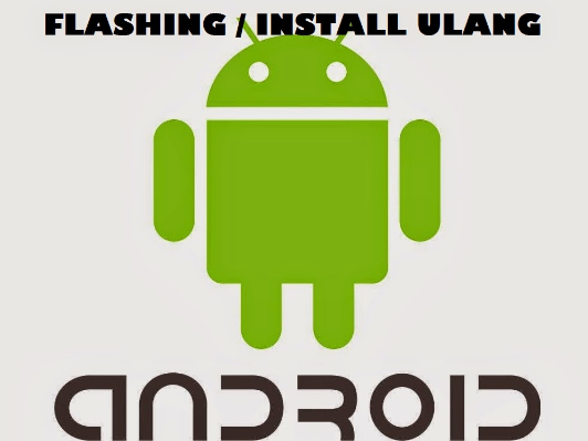 Cara Flash HP Android tanpa PC atau Laptop