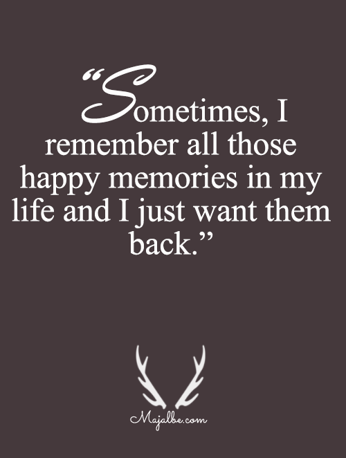 I Want Memories Back Love Quotes