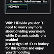 Divide Dynamic Subdivisions issue. HDivide Fix