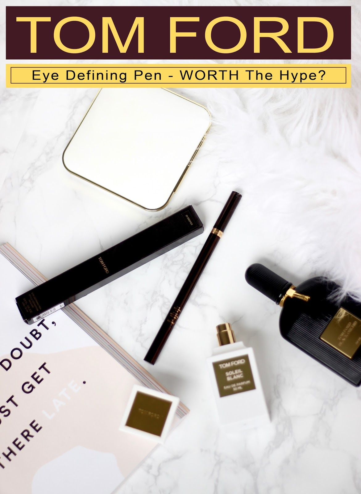 Tom Ford eye defining pen - Review