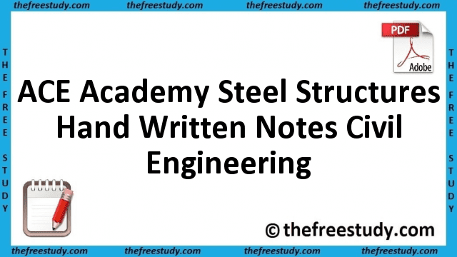ACE Academy Steel Structures Hand Written Class Notes Civil Engineering