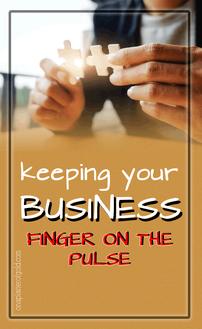 Smart Ways To Keep Your Business Finger on the Pulse