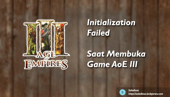 Mengatasi Initialization Failed Saat Membuka Age of Empires III: Complete Collection