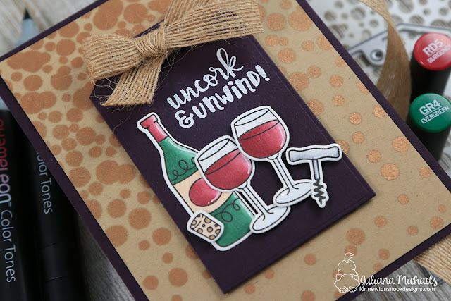 Uncork and Unwind Card by Juliana Michaels featuring Newton's Nook Designs Wine A Little Stamp Set