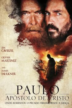 Paulo, Apóstolo de Cristo Torrent – BluRay 720p/1080p Dual Áudio