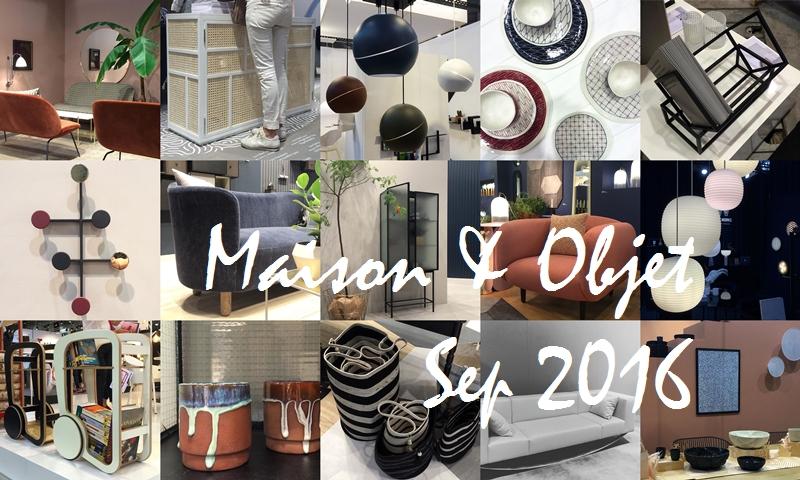 Maison & Objet Sep 2016 - Trends