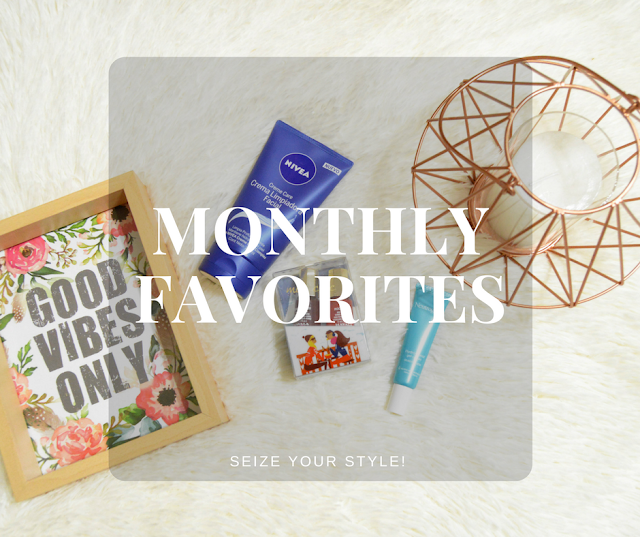Monthly Favorites Seize your Style