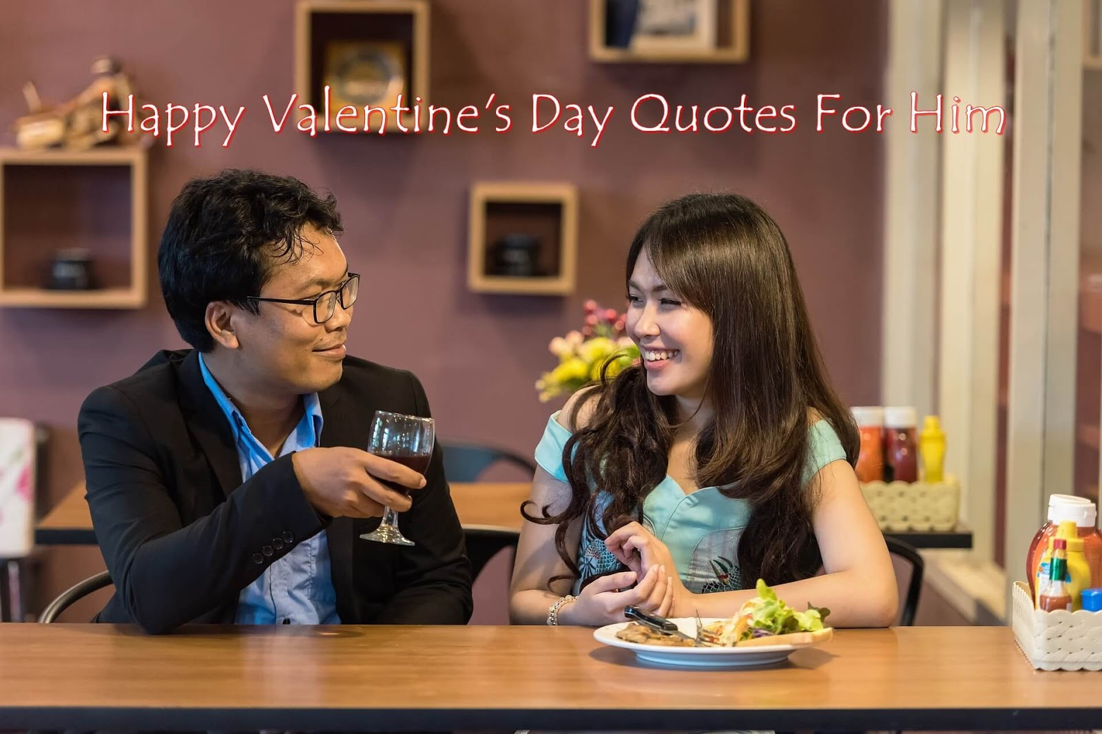 Happy Valentines Day Quotes for Him and Her