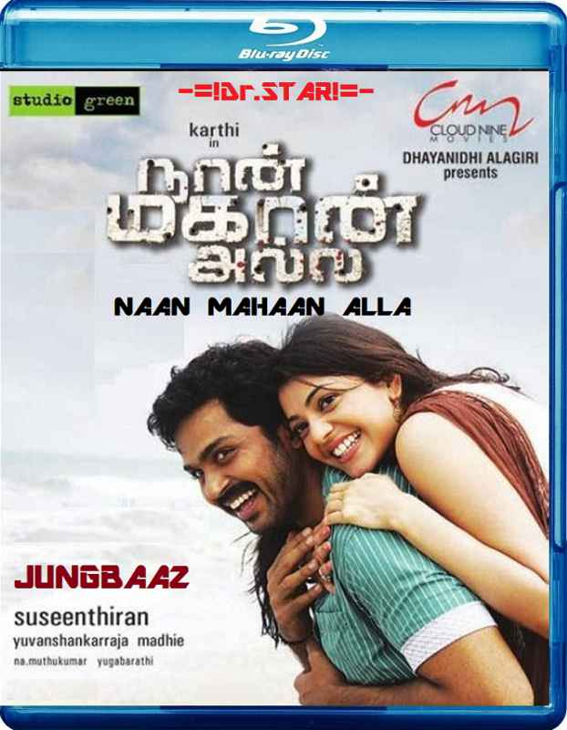 Naan Mahaan Alla (2010) 720p UNCUT BluRay [Hindi - Tamil] 1.5GB ESub