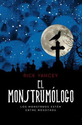 LIBRO - El Monstrumologo Rick Yancey Book: The Monstrumologist  (RBA Molino - 4 Abril 2019)  COMPRAR ESTE LIBRO
