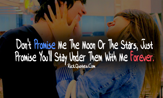 Forever Quotes Promise Youll Stay