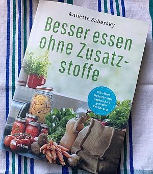 Buch: Besser essen ohne Zusatzstoffe (Werbelink zu amazon.de)