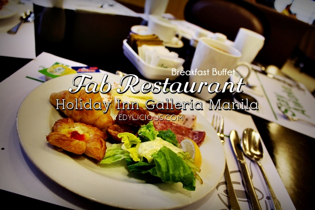 Breakfast Buffet at Fab Restaurant, Holiday Inn Galleria Manila