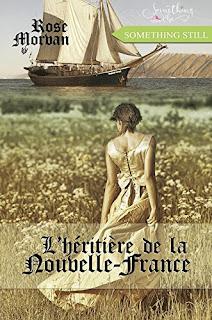 L'Héritière de la Nouvelle-France de Rose Morvan PDF