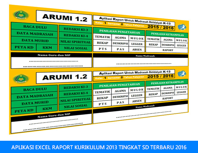 APLIKASI EXCEL RAPORT KURIKULUM 2013 TINGKAT SD TERBARU 2016