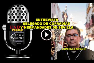 Don Marcelino Manzano, delegado de Cofradias y Hermandades de Sevilla