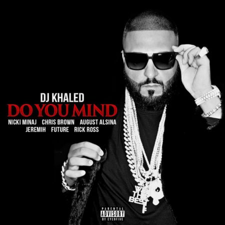 DJ Khaled ft. Nicki Minaj, Chris Brown, August Alsina, Jeremih, Future & Rick Ross – Do You Mind