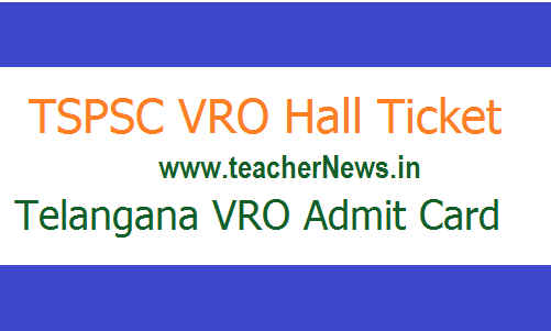 TS VRO Hall Ticket 2018 – Download Telangana VRO Admit Card 2018