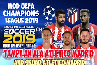 DLS 19 Mod UCL Atletico Madrid by Asepifan86 Apk + Data Obb