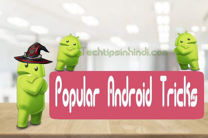 Popular Android Mobile Tips And Tricks In Hindi