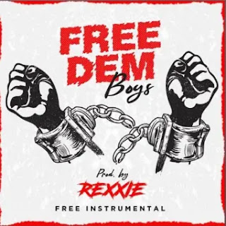 Rexxie - Free Dem Boys