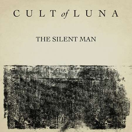 "CULT OF LUNA: Ακούστε το νέο single ""The Silent Man"""