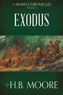 Heidi Reads... The Moses Chronicles: Exodus by H.B. Moore