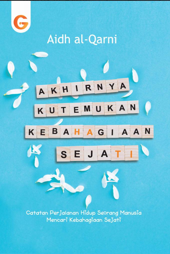 Buku Akhirnya Kutemukan Kebahagiaan Sejati