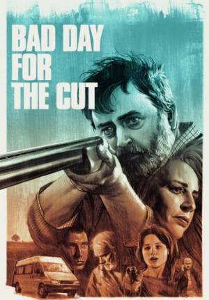 Ngày Không Mong Tới - Bad Day for the Cut (2017)