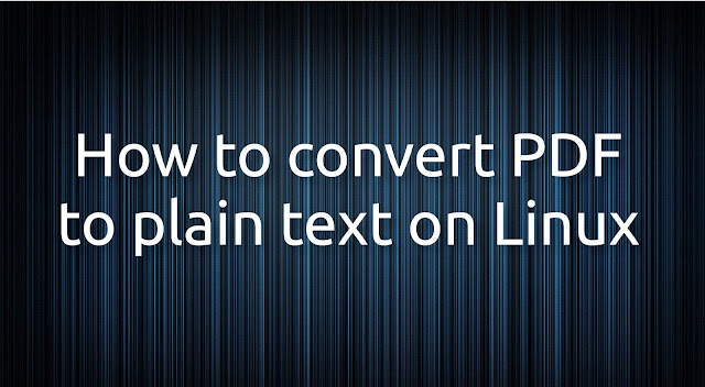 How To Convert PDF To Text On Linux (GUI And Command Line