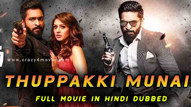 Thuppakki Munai Hindi dubbed full movie