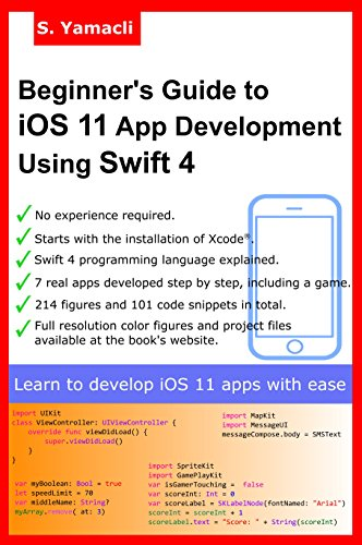 Beginner Guide to iOS 11 App Development Using Swift 4