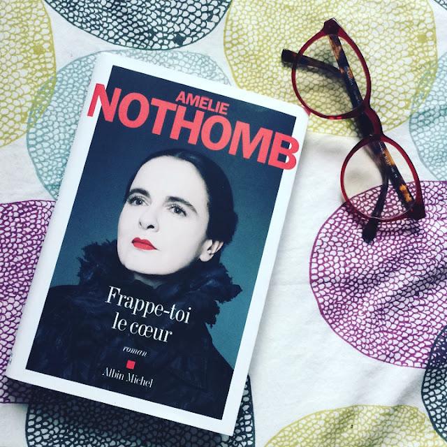 frappe-toi le coeur, Amélie Nothomb roman