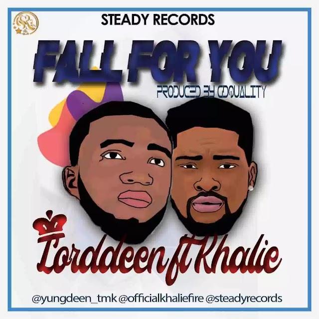 Lorddeen Ft Khalie - Fall For You