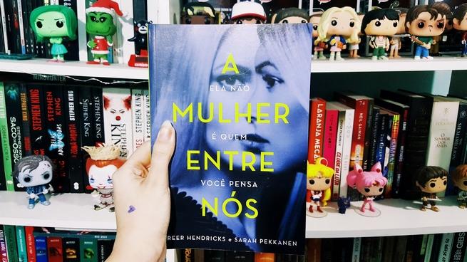 A Mulher Entre Nós | Greer Hendricks & Sarah Pekkanen