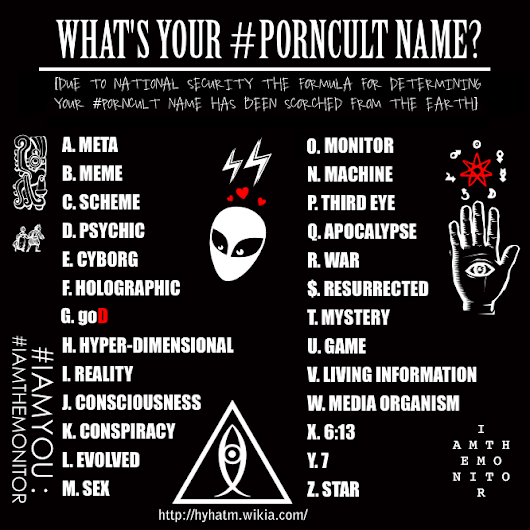 WHAT'S YOUR #PORNCULT NAME?